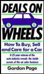 """Deals on Wheels:  How To Buy, Sell and Care for a Car"", by Gordon Page"